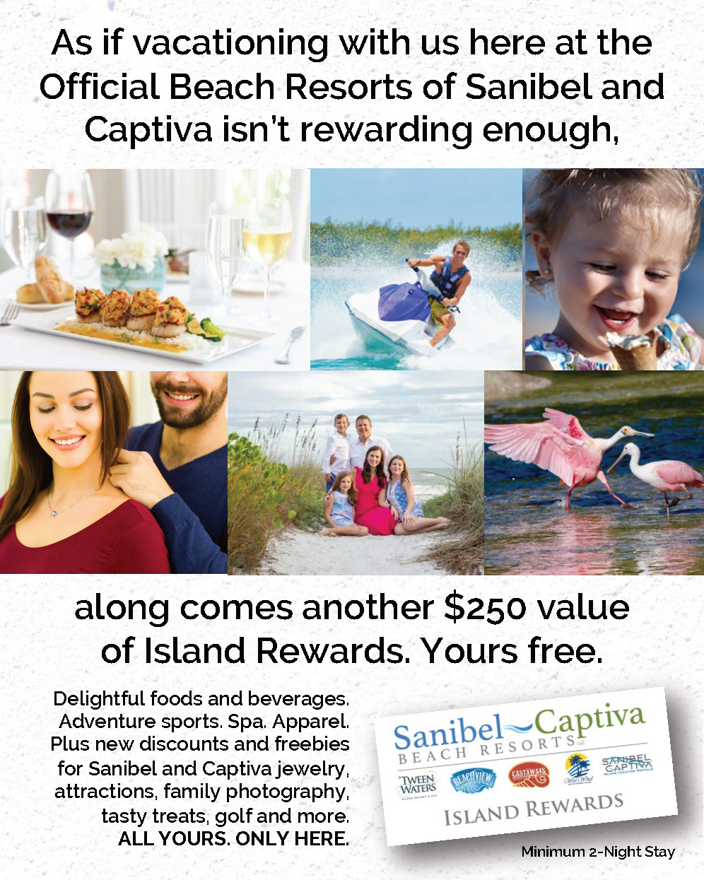 250 more reasons to stay with Sanibel Captiva Beach Resorts — our new $250 value Island Rewards
